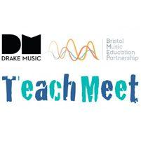 Image: Drake Music, Bristol Music Education Partnership and Teachmeet logos