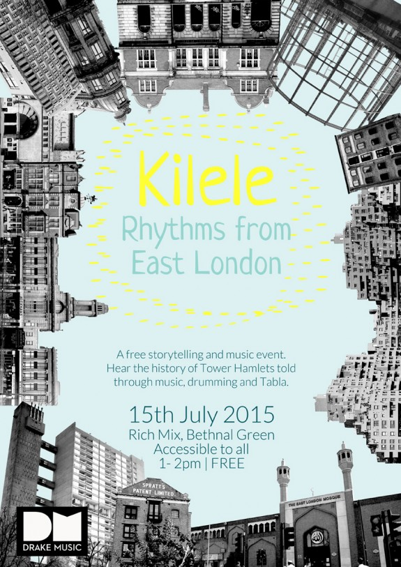 Poster for event - Kilele Rhythms From East London