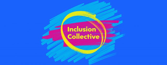 colourful banner which says inclusion collective