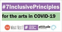 Logo saying #7InclusivePrinciples for the arts in COVID